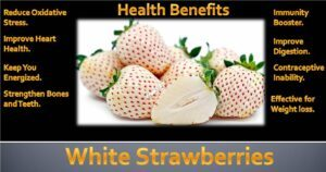 Health Benefits of White Strawberries